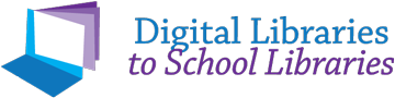 Digital Libraries to School Libraries Logo